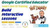 Google Certified Educator Level 1: Unit 10