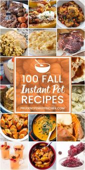 100 Best Fall Instant Pot Recipes
