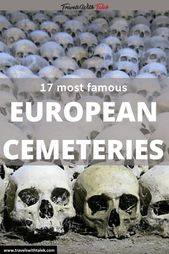 17 Well-known Cemeteries in Europe