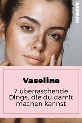 Vaseline: Seven surprising things you can do with it