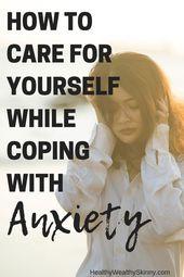 Wie man mit Angst umgeht, indem man eine Selbstpflegeroutine erstellt – gesund, wohlhabend und dünn   – Anxiety disorder