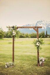 Über 30 Hochzeitsdekorationsideen im Freien begeistern Ihre Gäste wedding arch