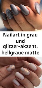 Nailart in Grau und Glitzer-Akzent. hellgrau matt und glänzend vulkanischer neonnagel – fingernägel 6   – Nagel