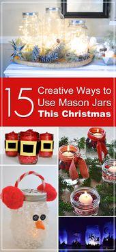 15 Creative Ways to Use Mason Jars This Christmas