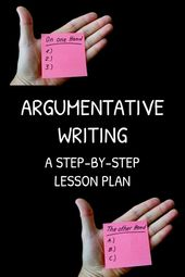 A Step-by-Step Plan for Teaching Argumentative Writing