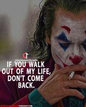 23 Joker-Zitate, die dich dazu bringen, ihn mehr zu lieben. Wenn du aus meinem Leben kommst, … – First time mom