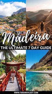 Der ultimative Sieben-Tage-Reiseführer für Madeira