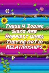 These 4 Zodiac Signs Are Happiest When They're Not In Relationships