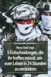 Ehemaliger Navy-SEAL sagt, ihr könnt mit 5 Entscheidungen euer Leben in 24 Stunden verändern