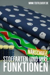 Nähschule: The most important types of fabrics and their use