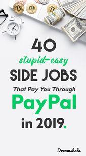 40 einfache Nebenjobs, die Sie 2019 über PayPal bezahlen. – Earn money right from your pc.
