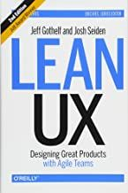 Epub Free Lean Ux Designing Great Products With Agile Teams Pdf Download Free Epub Mobi Ebooks Books Ux Design Audio Books