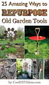 25 amazing ways to reuse old garden tools