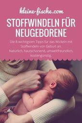 Stoffwindeln für Neugeborene. Die wichtigsten Tipps zum Umwickeln mit Stoff …   – Baby