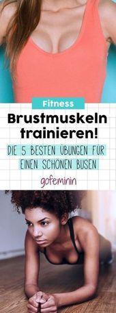 Brustmuskeln trainieren & Dekolleté straffen: Die 5 besten Übungen