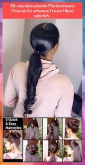 60+ atemberaubende Pferdeschwanz Frisuren für schwarze Frauen   Neue natürlich…
