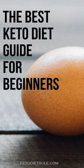 Cómo comenzar la dieta ceto para principiantes. Aquí hay una guía completa para principiantes …