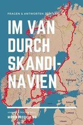 Im Van Durch Skandinavien – Fragen & Antworten Zum VanLife | Movin'n'Groovin – Reisen in Europa