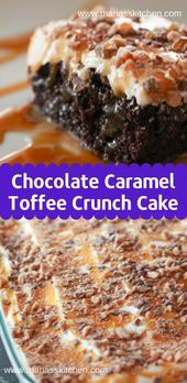 Chocolate Caramel Toffee Crunch Cake