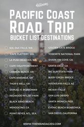 Pacific Coast Road Trip Bucket List. This includes …