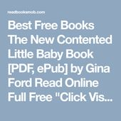Best Free Books The New Contented Little Baby Book Pdf Epub By Gina Ford Read Online Full Free Click Visit Button To Acces Gina Ford Baby Book Free Ebooks