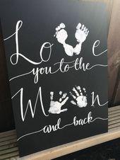 Liebe dich zum Mond und zurück Zeichen, neues Baby Geschenk, Baby Hand Print, Kinderzimmer Dekor, Kinderzimmer Wand