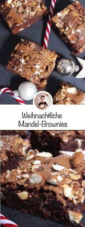 Wer möchte ein paar leckere Mandel-Schokoladen-Brownies haben? W …   – Backen – Weihnachten