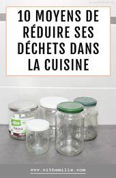 10 moyens de réduire ses déchets dans la delicacies