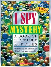 I Spy Mystery A Book Of Picture Riddles By Jean Marzollo Riddles