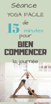 Séance yoga facile de 15 minutes pour bien commencer la journée