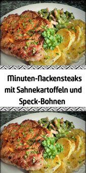 Minuten-Nackensteaks mit Sahnekartoffeln und Speck-Bohnen