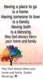 Family Love Blessings Memes Google Search Family Love Easter Blessings A Blessing