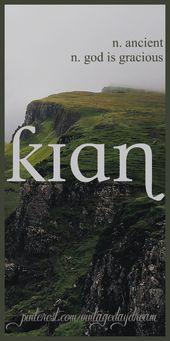 Baby-Name: Kian (Kee-an). Bedeutung: Altertum; Gott, ist gnädig. Herkunft: Gälisch; …   – Character Creation