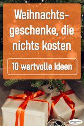Wertvolle Weihnachtsgeschenke, die nichts kosten! – Heiligabend und Weihnachten