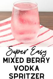 Easy Mixed Berry Vodka Spritzer Rezept   – Smart Savvy Living