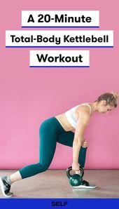 20-Minute Total-Body Kettlebell Workout