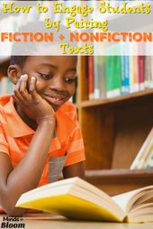 The right way to Interact College students by Pairing Fiction and Nonfiction Texts