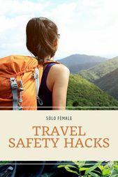 Travel Safety Hacks SOLO FEMALE TRAVEL