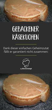 Gebackener Käsekuchen  – Ausgefallen Backen: Rezepte Best-Of