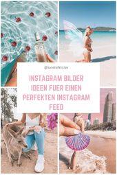Bilder Ideen für Instagram sandrafelicias – Instagram Bilder Ideen und Inspirat…