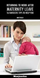 16 tips to help returning to work after maternity leave pregnancy hormones pregnancy and babies - Back To Work Returning To Work After Maternity Leave
