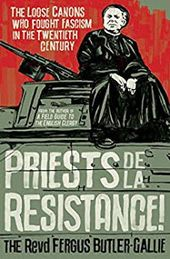 Priests De La Resistance By The Revd Fergus Butler Gallie In 2020 La Resistance Books Young Adult Got Books