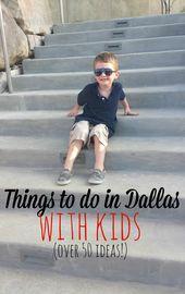 Dinge, die man mit Kindern in Dallas unternehmen kann   – Places to see