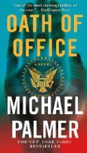 Oath Of Office By Michael Palmer Books Novels Book Worth Reading