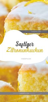 saftiger Zitronenkuchen – Einfache Rezepte