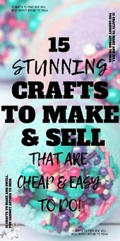 15 Awesome DIY Crafts That Sell Every Time!