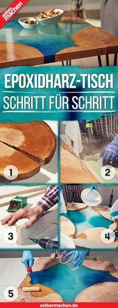 Epoxidharz Tisch selber bauen – #bauen # bois #EpoxidharzTisch #selber