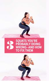 3 Squats You're Probably Doing Wrong—and How to Fix Them With Kelsey Wells