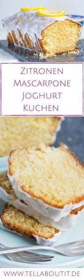 Zitronen Kuchen mit Mascarpone Joghurt – All About Food!