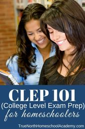 CLEP 101 (Faculty Stage Examination Program) for Homeschoolers